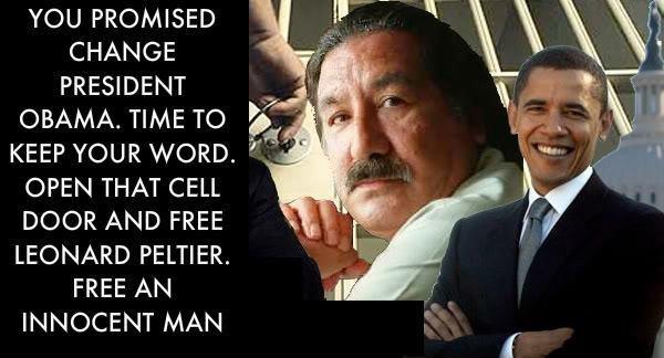 BARACK OBAMA: FREE LEONARD PELTIER